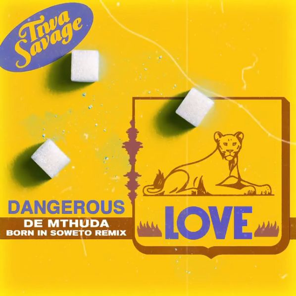 "Listen To Tiwa Savage's ""Dangerous Love"" (De Mthuda Born In Soweto Remix) Image"
