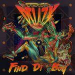 """Toya Delazy Shares New Pop Single """"Find Di Boy"""""""
