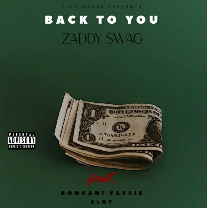 """Zaddy Swag Releases """"Back To You"""" Featuring Bongani Fassie & Eldy"""