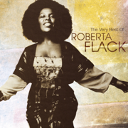 The Very Best of Roberta Flack - Roberta Flack