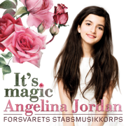 It's Magic (feat. The Staff Band of the Norwegian Armed Forces) - Angelina Jordan & Forsvarets Stabsmusikkorps