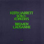 Keith Jarrett: Solo Concerts Bremen / Lausanne - Keith Jarrett