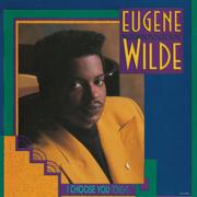 I Choose You (Tonight) - Eugene Wilde