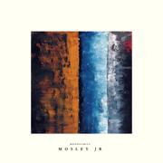 Nothing in Between - EP - Mosley Jr