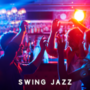 Swing Jazz (Chillout Music) - Various Artists