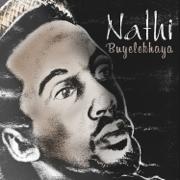 Buyelekhaya - Nathi