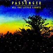All the Little Lights (Deluxe Version) - Passenger