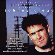 The Best of Johnny Clegg - Juluka & Savuka - Juluka & Johnny Clegg