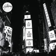 No Other Name (Deluxe Edition) - Hillsong Worship