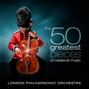 The 50 Greatest Pieces of Classical Music - London Philharmonic Orchestra & David Parry