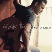Want Jy is Boer - Adam Tas