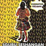 "Vusinator Sings ""Sgubu Seshangan"" With Tallqute | Listen"