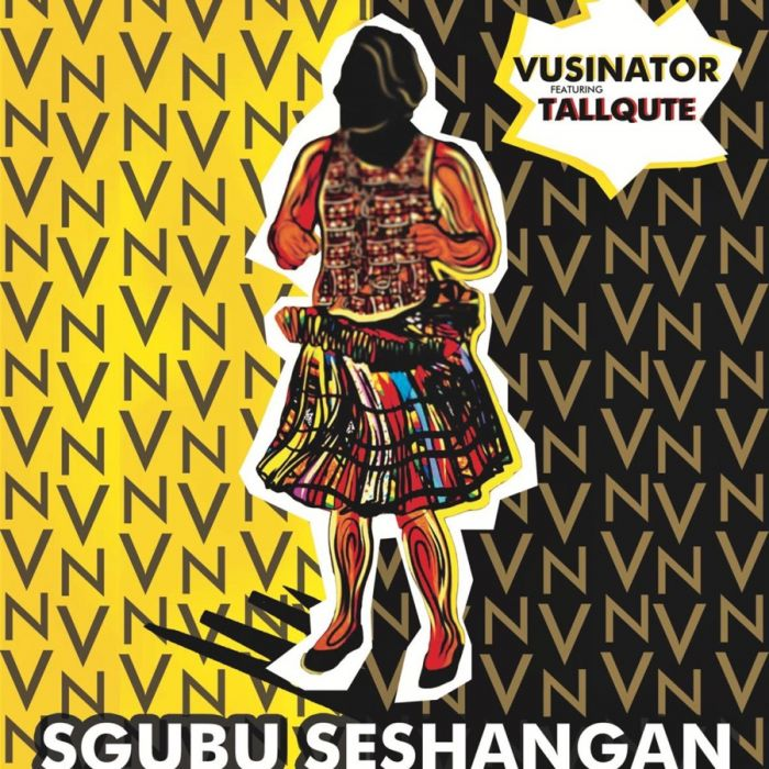 Vusinator - Sgubu Seshangan (feat. Tallqute) - Single