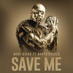 "Mobi Dixon Drops ""Save Me"" Feat. Nontsikelelo | Listen"