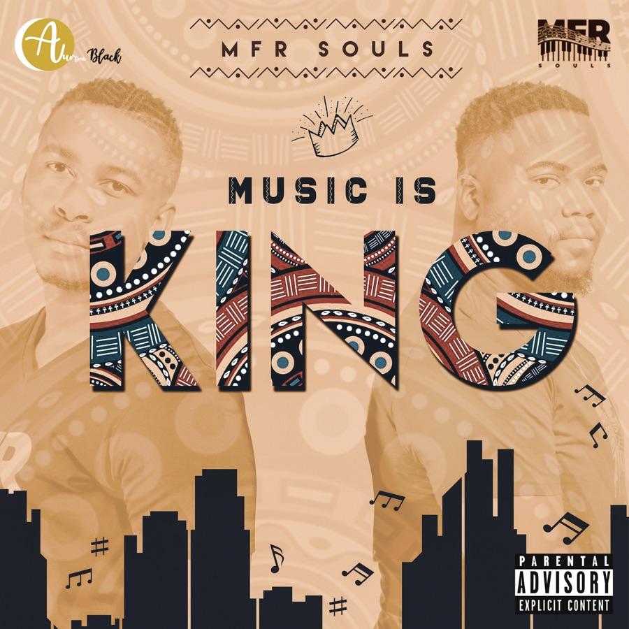 MFR Souls - Music Is King