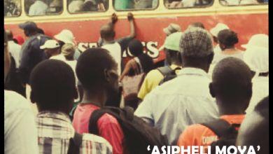 Asaph - Asipheli Moya (feat. Msiz'kay) - Single