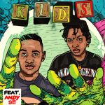 Sipho the Gift  - Kids (ft. Andy S)
