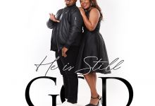 """Bongi And Collin Recharge The Faith Of Christians With """"He Is Still God"""" 