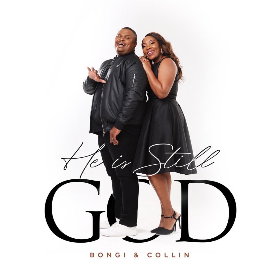 Bongi & Collin - He Is Still God - Single