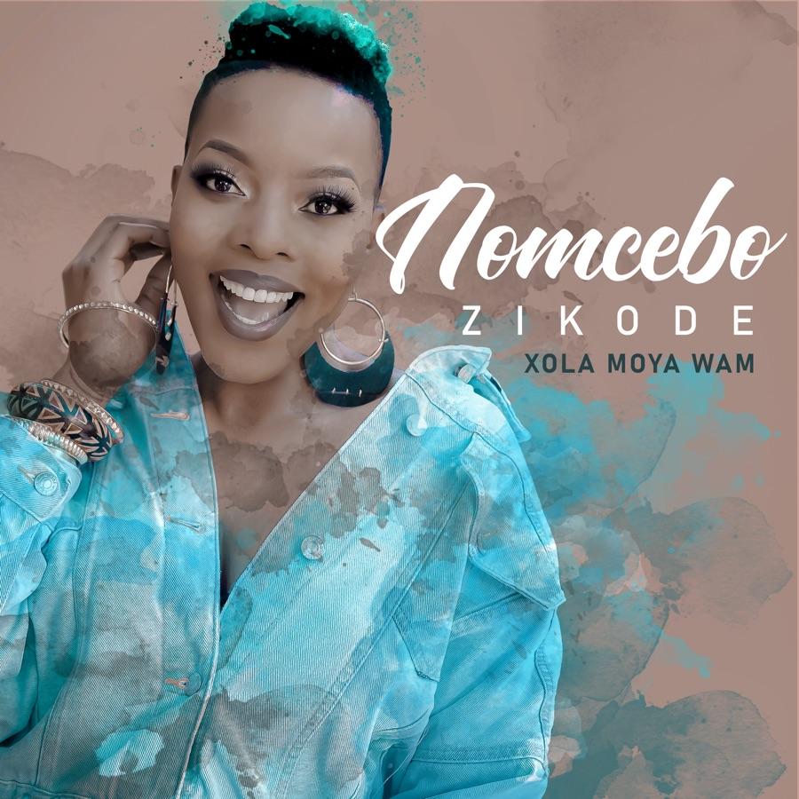"Nomcebo Zikode ""Xola Moya Wam"" Album Release Date, Tracklist, Artwork & Pre-add"
