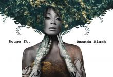 "Rouge Drops Emotional Song ""Senzeni Na"" Ft. Amanda Black"