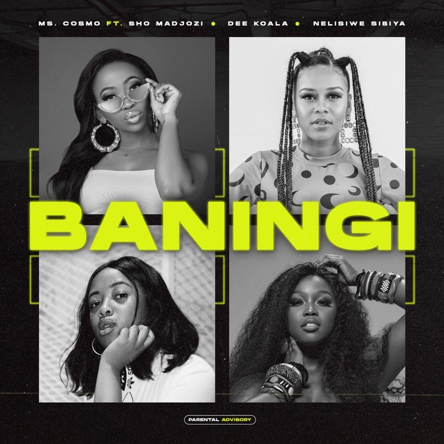 Ms. Cosmo - Baningi (feat. Sho Madjozi, Dee Koala & Nelisiwe Sibiya) - Single