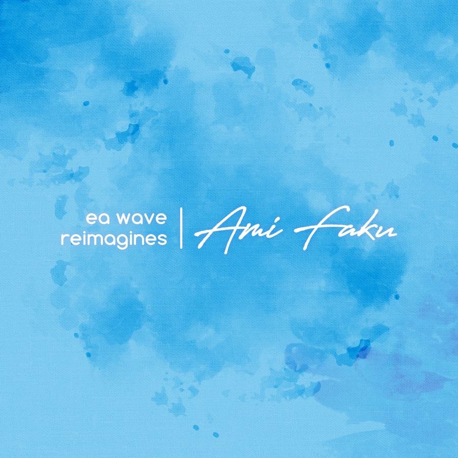 Ami Faku & EA WAVE » Ebhayi (feat. Jinku) » EA Wave reimagines Ami Faku - EP
