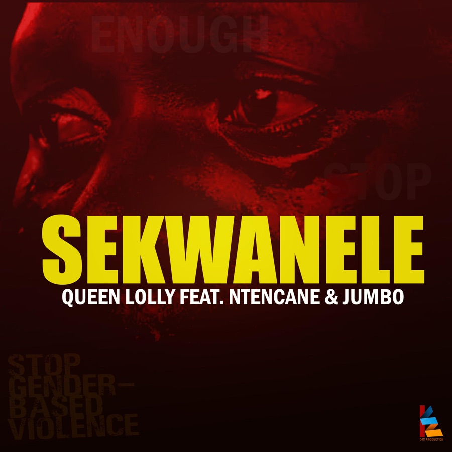 Queen Lolly - Sekwanele (feat. Ntancane & Jumbo) - Single