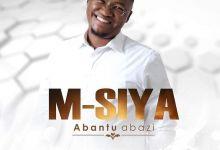 """Listen To M. Siya Posthumous Releases """"Abantu Abazi"""" & """"Ngithembele kuwe"""""""