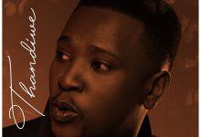 """Musa Drops New Love Tune """"Thandiwe"""""""