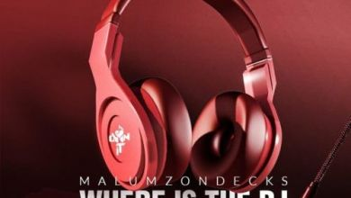 "Malumz on Decks Drops ""Where Is the DJ"" Ft. Khanyisa"