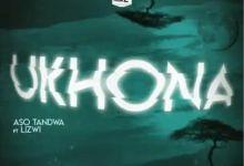Aso Tandwa - Ukhona ft. Lizwi (Kususa Remix)