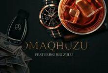 Cmstar – Omaqhuzu Ft. Big Zulu Image