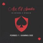 """De Mthuda & Ntokzin Drop """"Forbes"""" Ft. Kammu Dee"""