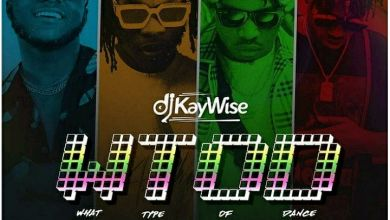 "DJ Kaywise Enlists Naira Marley, Mayorkun, Zlatan For ""What Type Of Dance"" Image"