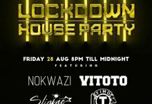 Friday 28, August Channel O Lockdown House Party And Mix Line-up