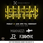 Makhadzi, Junior De Rocka & Shimza To Rock Channel O Lockdown House Party On Friday 21st August