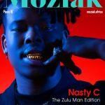 Nasty C Covers Moziak Magazine, Speaks On His Zulu Man Album, Ambitions, & More