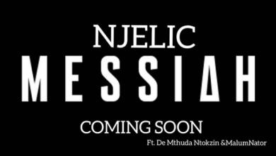 "Njelic Announces Upcoming Song, ""Messiah"" Feat. De Mthuda, Ntokzin & MalumNator Image"