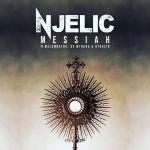 "Njelic Drops ""Messiah"" Featuring De Mthuda, Ntokzin & MalumNator | Listen"