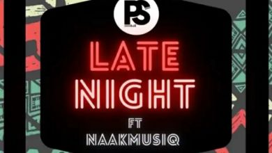 """PS Djz And NaakMusiQ Flexed On A New """"Late Night"""" Song"""