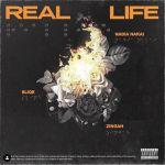 Real Life By Nadia Nakai, Sliqe & Zingah Release Date Revealed