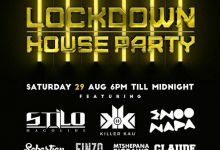 Saturday 29, August Channel O Lockdown House Party And Mix Line-up