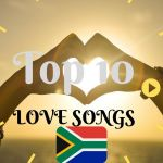 SA: Top 10 South African Love Songs