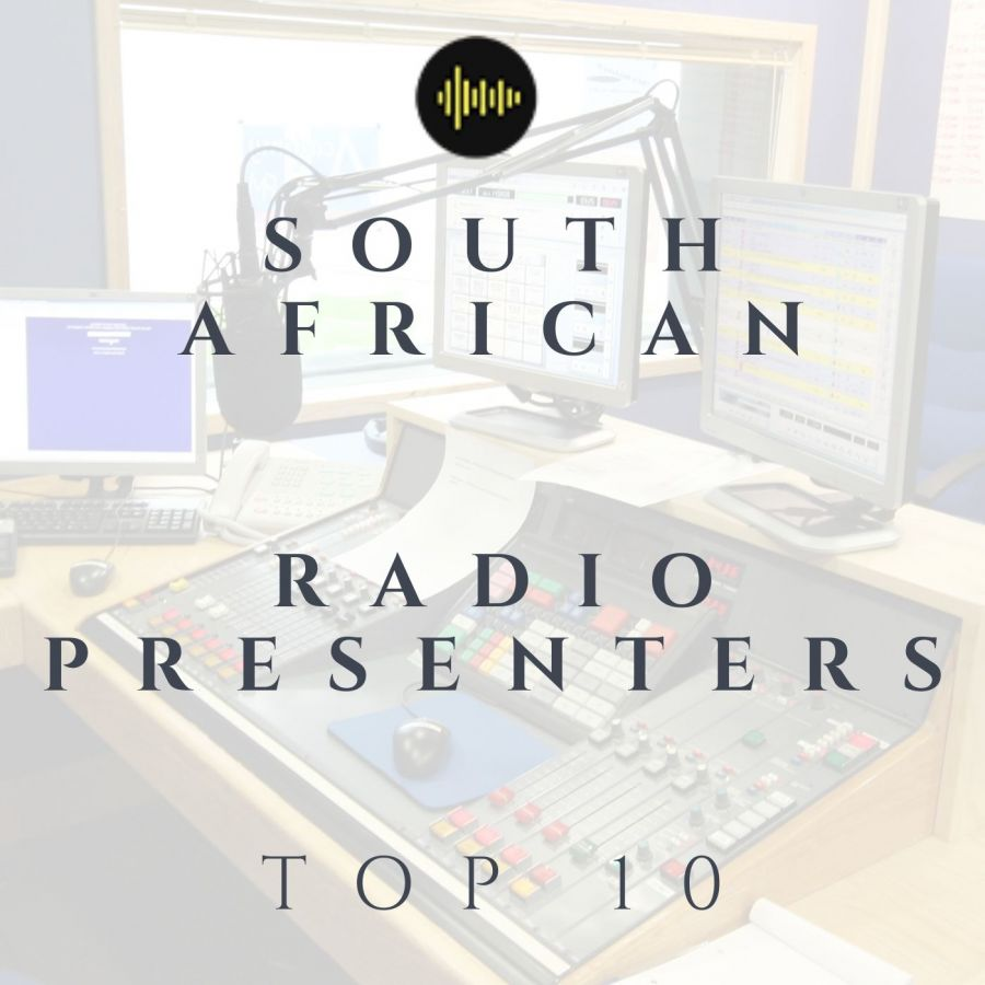 Top 10 South African Radio Presenters