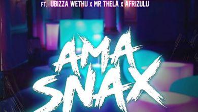 Photo of Vista & DJ Catzico – Ama Snax Ft. uBizza Wethu, Mr Thela & AfriZulu