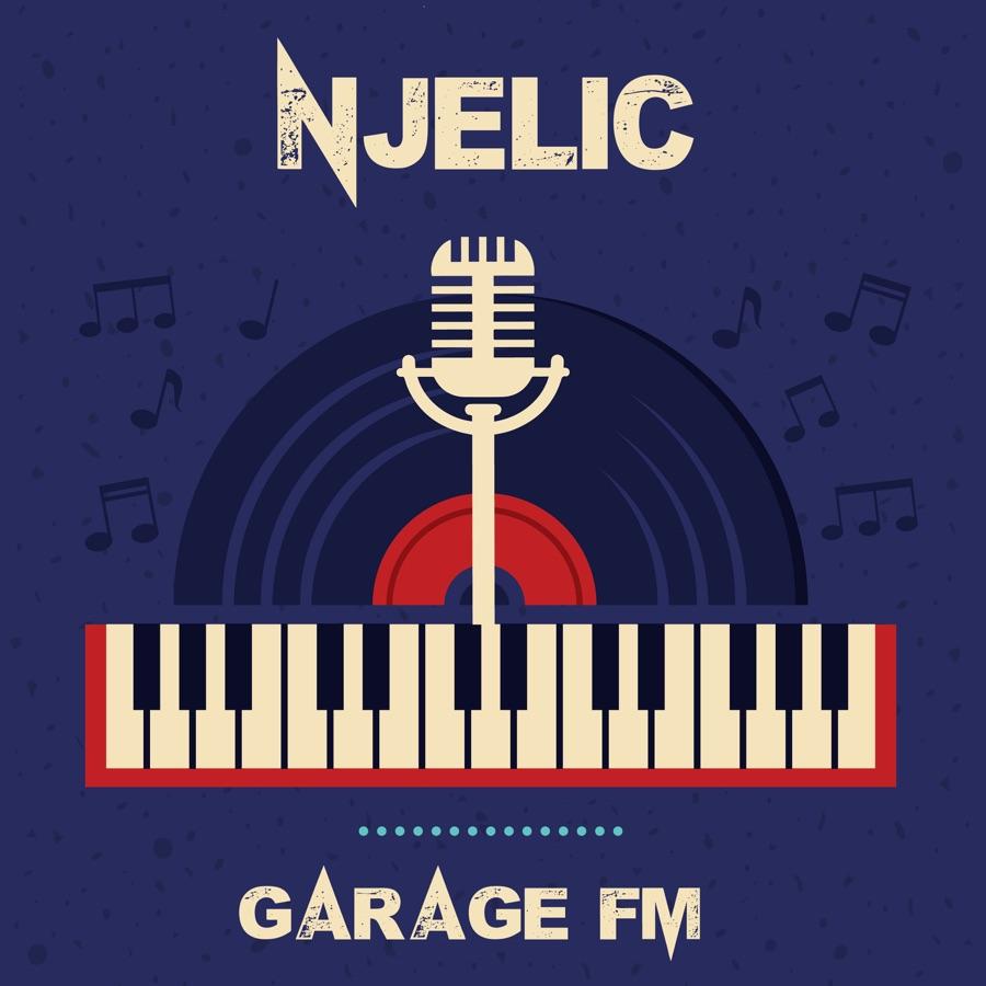 Njelic - Garage FM