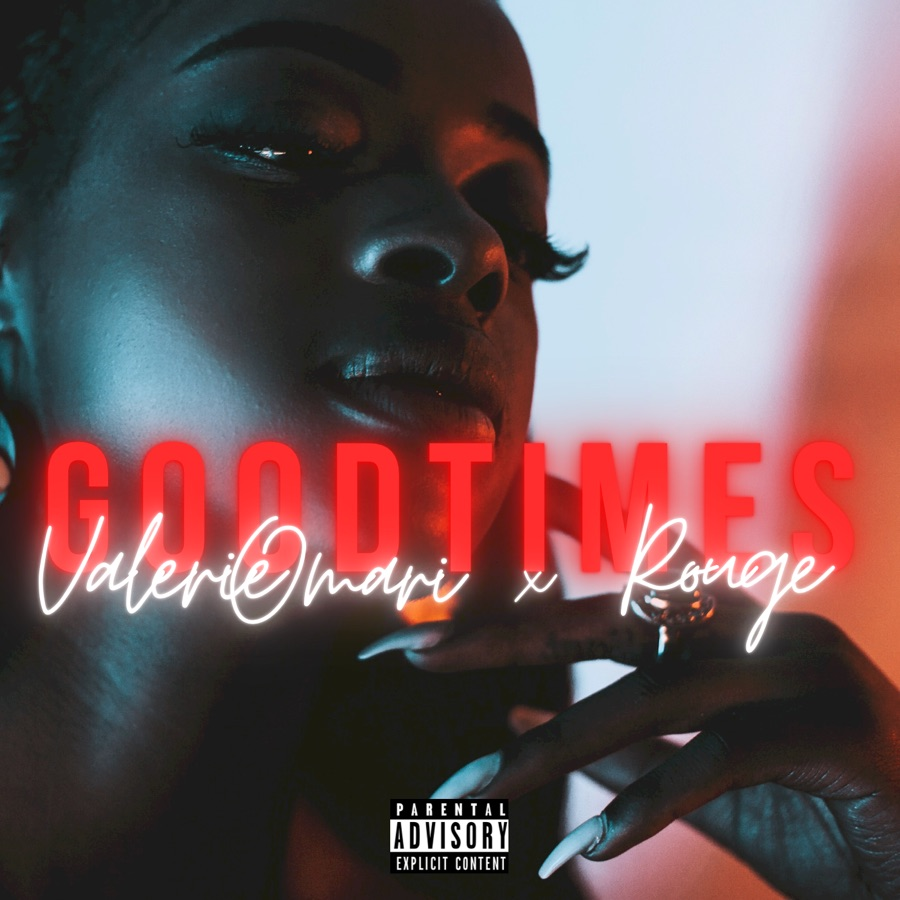 "Valerie Omari Share ""Goodtimes"" Remix With Rouge"