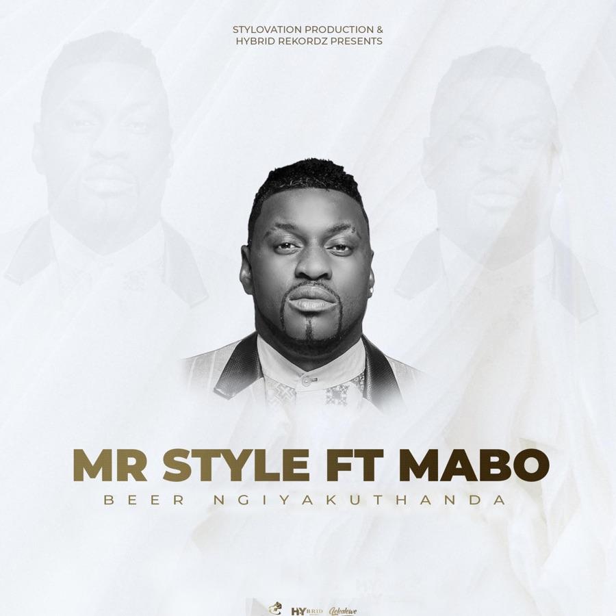 Mr Style - Beer Ngiyakuthanda - Single