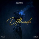 Jahbue & Tinah Enlisted For Xavier's New Song – Uthando